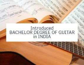 Bachelor Degree of Guitar in India